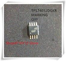 NEW 10PCS/LOT TPS74012DGKR TPS74012 MARKING QXF MSOP-8 IC
