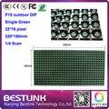 Из светодиодов дисплей модуль p10 DIP один зеленый из светодиодов модуль 32 * 16 пикселей 320 * 160 мм для наружного из светодиодов экран электронное табло