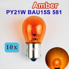 Hippcron 10 х янтарные BAU15s S25 Автомобильная лампочка 581 12V 21 Вт стоп-сигнала PY21W стоп лампы автомобильная Противо-Туманная светильник задний светильник