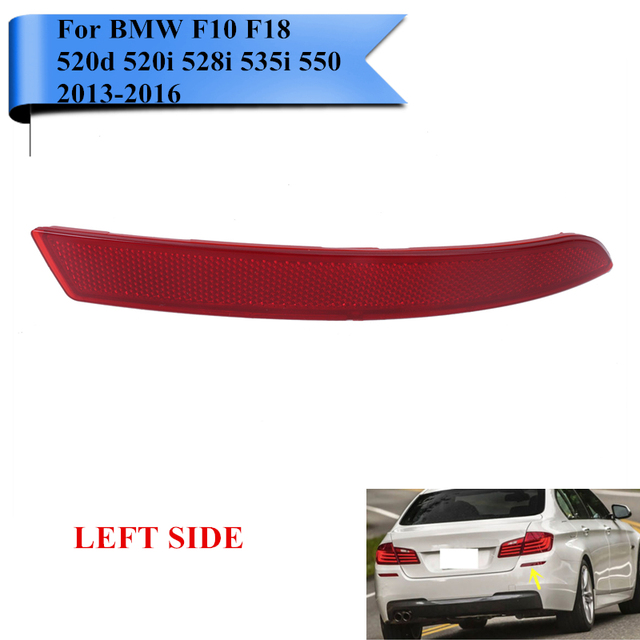 Left Side Rear Reflector Bumper Warning Light Strips For BMW F10 F18 520d 520i 528i 535i 550i 2013 2014 2015 2016 #W104-L
