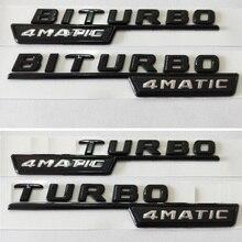 Gloss Black BITURBO TURBO 4MATIC Fender Emblem Emblems Badges for Mercedes Benz BITURBOAMG TURBO4AMTIC BITURBO4MATIC AMG