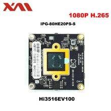 Новое поступление мегапиксельная 2,0 мегапиксельная H.265 + IP Камера модуль доска 1080 P CCTV Камера IP ДСП вид мобильного телефона