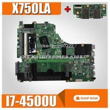 send board For ASUS X750LA x750L x750ln x750lb Laptop motherboard I7 4500U HD Graphics 4600 100