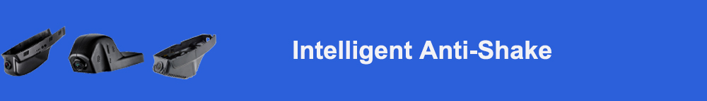 Intelligent Anti-Shake