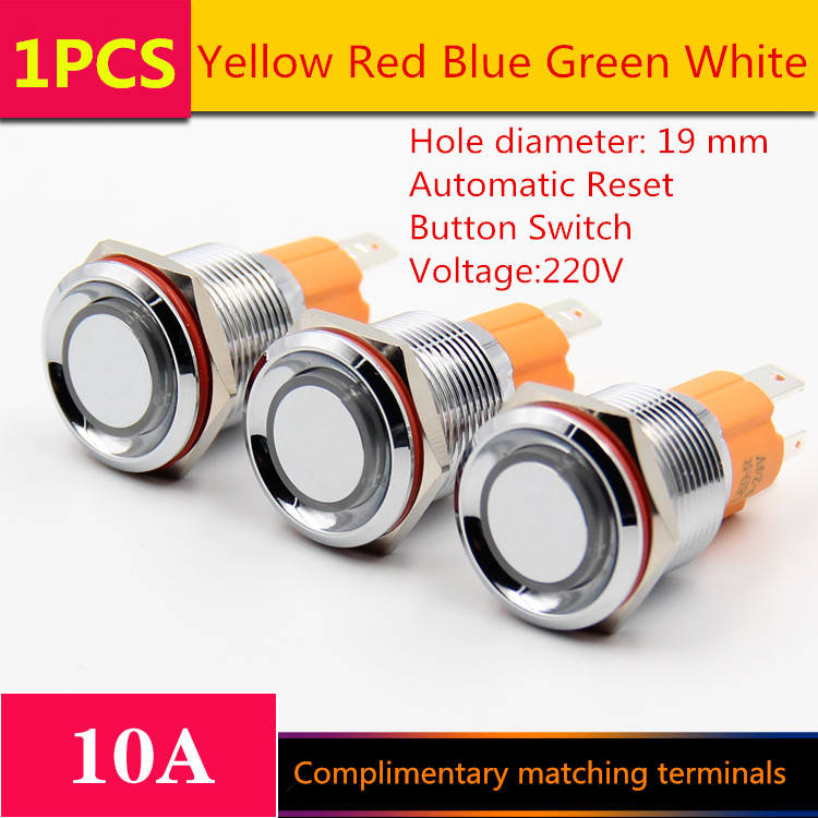 1PCS  YT1205   Hole Size 19 mm  Automatic Reset   Metal push button switch   With LED Light  220 V  10A Sell at a Loss