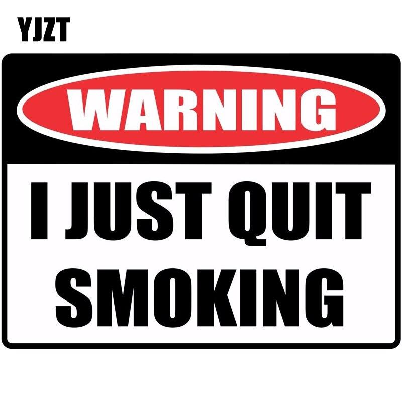 Yjzt 16*11.8 см Забавный предупреждающий знак я бросил курить автомобиля Стикеры ретро-светоотражающие наклейки c1-8141