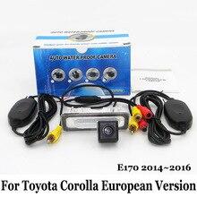 Для Toyota Corolla E170 Европейский Версия 2014 ~ 2016/RCA Провода Или беспроводной HD Широкоугольный Объектив CCD Ночного Видения Камеры Заднего вида