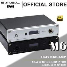 Новый SMSL M6 Hi-Fi ЦАП AK4452 декодер родной DSD512 Amp асинхронный многофункциональный с 32bit/768 кГц USB оптическая коаксиальный вход
