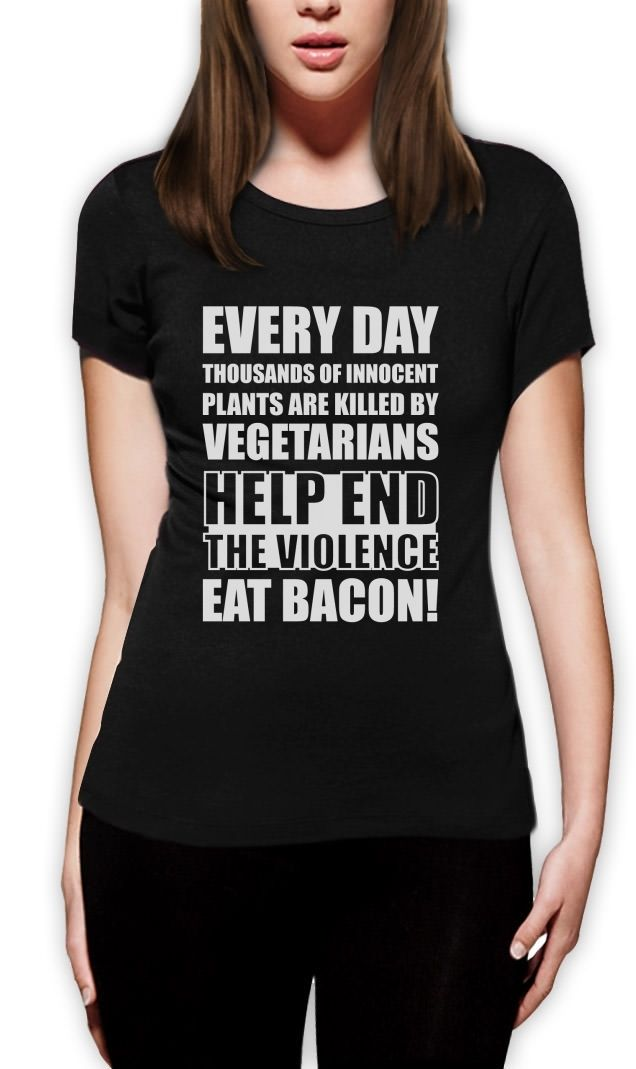 End The Violence Eat Bacon Women T Shirt Funny Vegan Rude