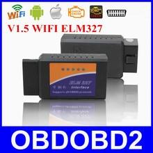 Interfaz V1.5 ELM327 WIFI Para iOS y Android Suports Todos Los Protocolos de OBDII Lector de Código DEL OLMO 327 WIFI OBD2 Conexión Envío gratis