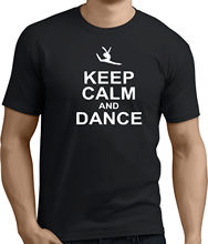 KEEP CALM AND DANCE.Funny Printed Mens Womens T-Shirts.Gift t shirt!RT513 New T Shirts Funny Tops Tee Unisex