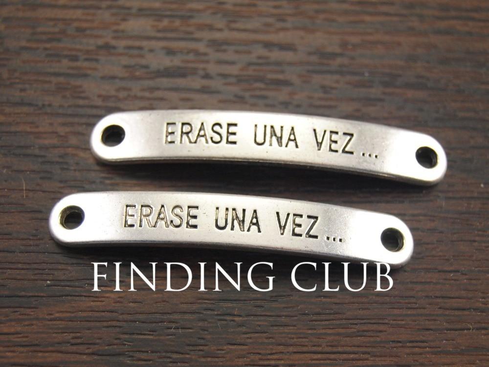 15 pcs Antique Silver Erase Una Vez Bracelet Connector Charms for Bracelets Jewelry Findings 45x7mm A1060