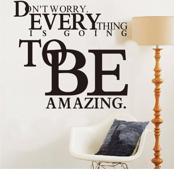 Perfect On Sale NEW Home Decor Wall Stickers Wall Quote Decals Everything Is To Be  Amazing Art Wallpaper 55x52cm/22x21inch/pc