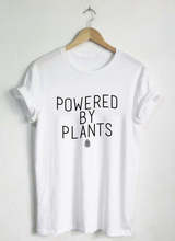 Powered By Plants Shirt – Unisex / Womans Tshirt Oneck Plant Eater Vegetarian Vegan Gift Vegan Shirts Graphic Tee Plant -C012