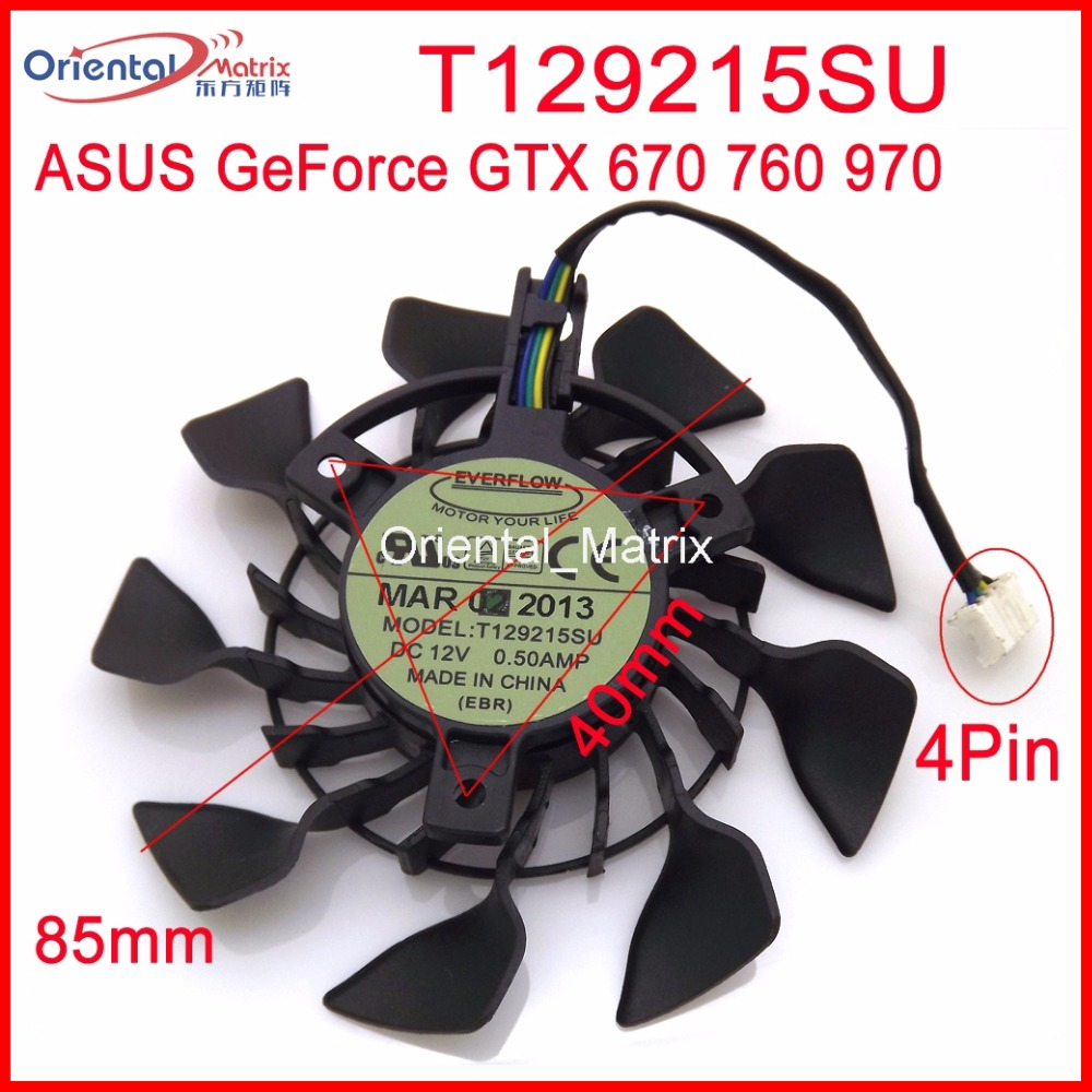 Free Shipping T129215SU 12V 0.5A 85mm For ASUS GTX670 GTX760-DCMOC-2GD5 GTX 970 Mini Graphics Card Cooler Cooling Fan everflow 85mm t129215su 4pin cooling fan replace for asus gtx 460 hd 6790 6870 graphics card cooler fans diy