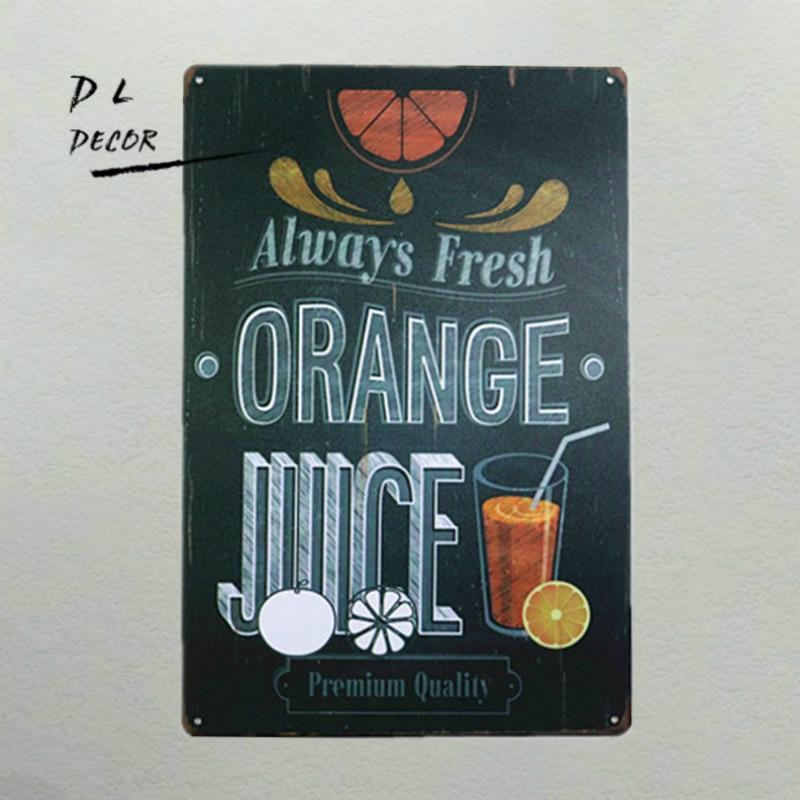 DL-Orange Juice always Fresh Metal Poster Retro Man cave Pub Home Craft Decor Vintage Wall art Sign