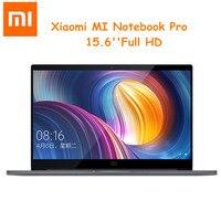 Xiaomi Mi Тетрадь Pro 15,6 ''Win10 Intel Core I7 8550U NVIDIA GeForce MX150 16 ГБ Оперативная память 256 ГБ SSD распознавания отпечатков пальцев ноутбука