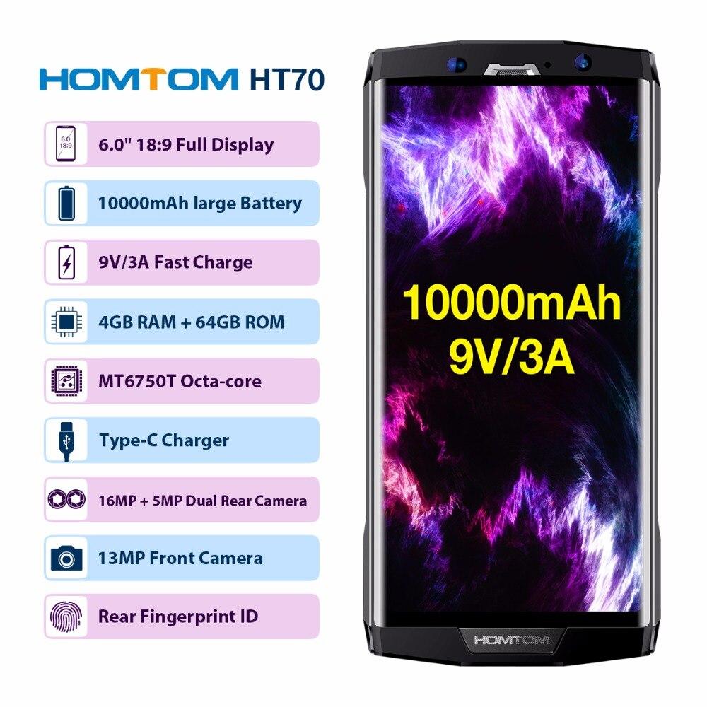 HOMTOM HT70 6,0 HD + 18:9 Экран мобильного телефона MTK6750T Octa Core 4 г Оперативная память 64 г Встроенная память 10000 мАч Батарея 16MP + 5MP двойная камера 4 г смартфон