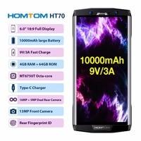 HOMTOM HT70 6.0 HD+ 18:9 Screen Mobile Phone MTK6750T Octa Core 4G RAM 64G ROM 10000mAh Battery 16MP+5MP Dual Cam 4G Smartphone