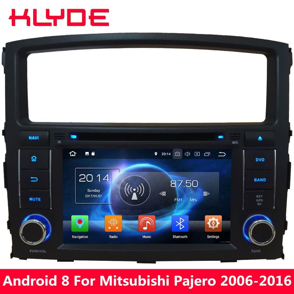 KLYDE 4G Octa Core 4GB RAM 32GB ROM Android 8.0 7.1 BT Car DVD Multimedia Player Radio For Mitsubishi Pajero V97 V93 2006-2016 hot selling 4 led car reserve back up camera 170 degree car mirror 4 3 for mitsubishi pajero zinger l200 v3 v93 v5 v6 v8 v97