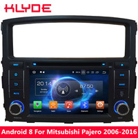 KLYDE 4G Octa Core 4GB RAM 32GB ROM Android 8.0 7.1 BT Car DVD Multimedia Player Radio For Mitsubishi Pajero V97 V93 2006 2016