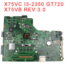 For ASUS X75VC Laptop motherboard GT720M DDR3 i3-2350M 60NB0240-MB5110 X75VB REV:3.0 100% tested