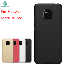 New For Huawei Mate 20 pro Case Cover NILLKIN High Quality PC Super Frosted Shield 6.39