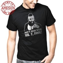 2019 man's designer brand new short-sleeve New Funny Brand Clothing T shirt Don't mess with Mr. T Fool The A-Team Kult Retro Tee