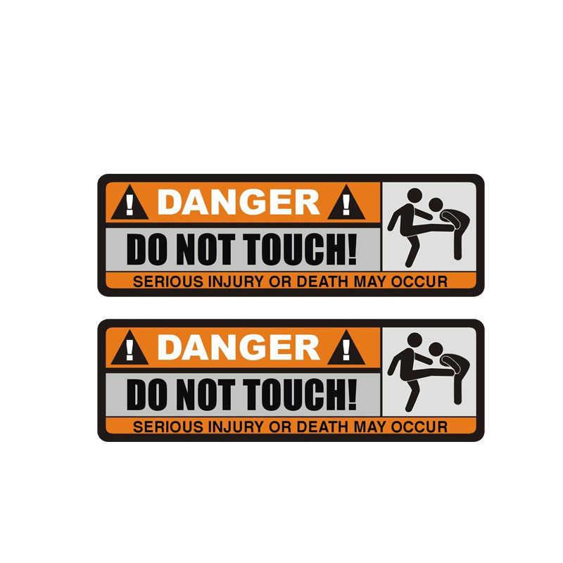 YJZT 2X 12,5 CM * 3,9 CM DANGER DO NOT TOUCH divertida Calcomanía para auto lesiones graves o la muerte puede ocurrir etiqueta PVC 12-0915