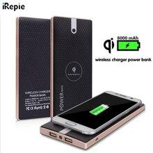 IRepie для samsung S3 4 5 s 6 s 7 edge note 3 4 5 iphone 5 6S 7 Qi Беспроводное зарядное устройство 8000mAh power Bank power bank Зарядка аккумулятора
