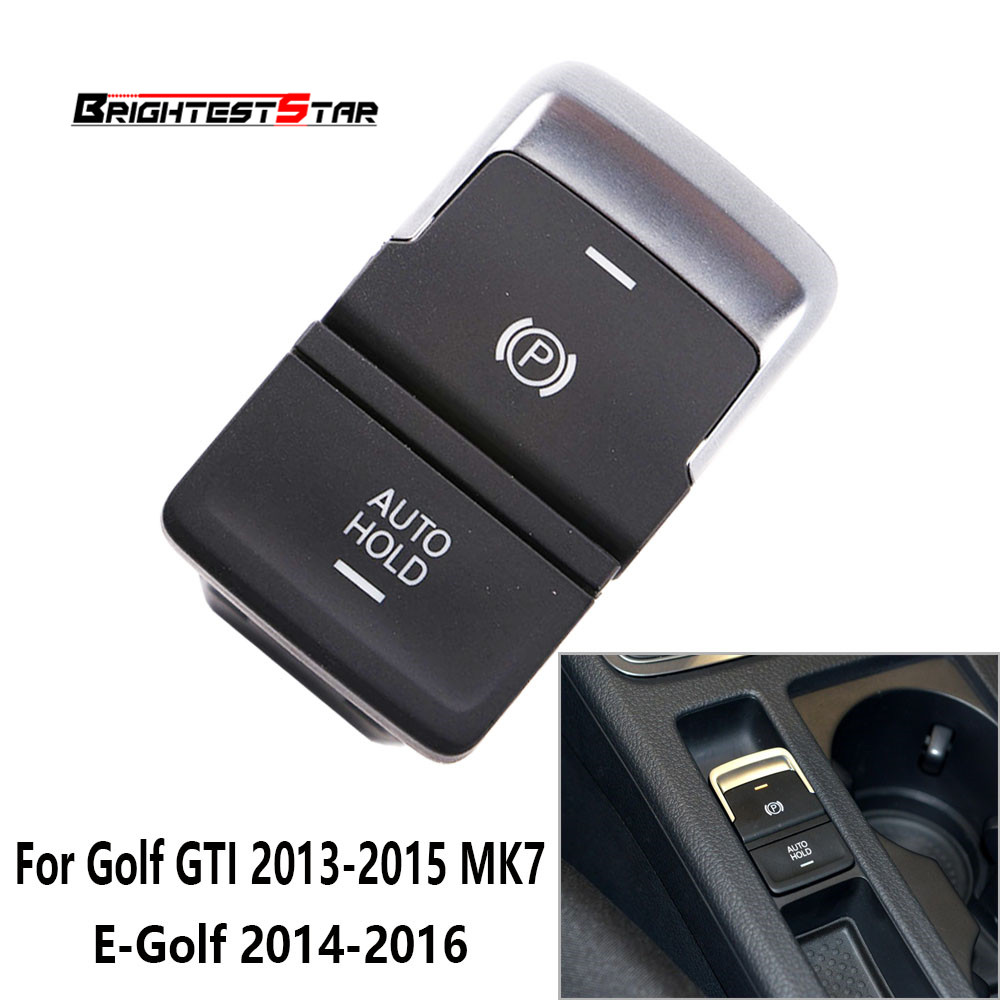 Electronic Handbrake Auto Hold Switch Button Car For Vw Golf 7 Gti
