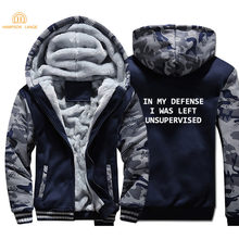Hip Hop Hoodies In My Defense I Was Left Unsupervised 2019 Winter Punk Style Camouflage Men Jackets Coat Casual Sweatshirts(China)