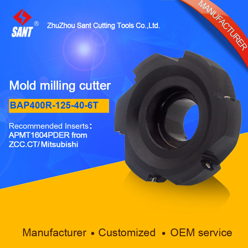 SANT  Indexable Milling cutter mold milling tools BAP400R-125-40-6T match with cnc carbide inserts APMT1604PDER sant indexable milling cutter mold milling tools emr 5r 63 22 4t match with cnc carbide inserts rpmw1003mo
