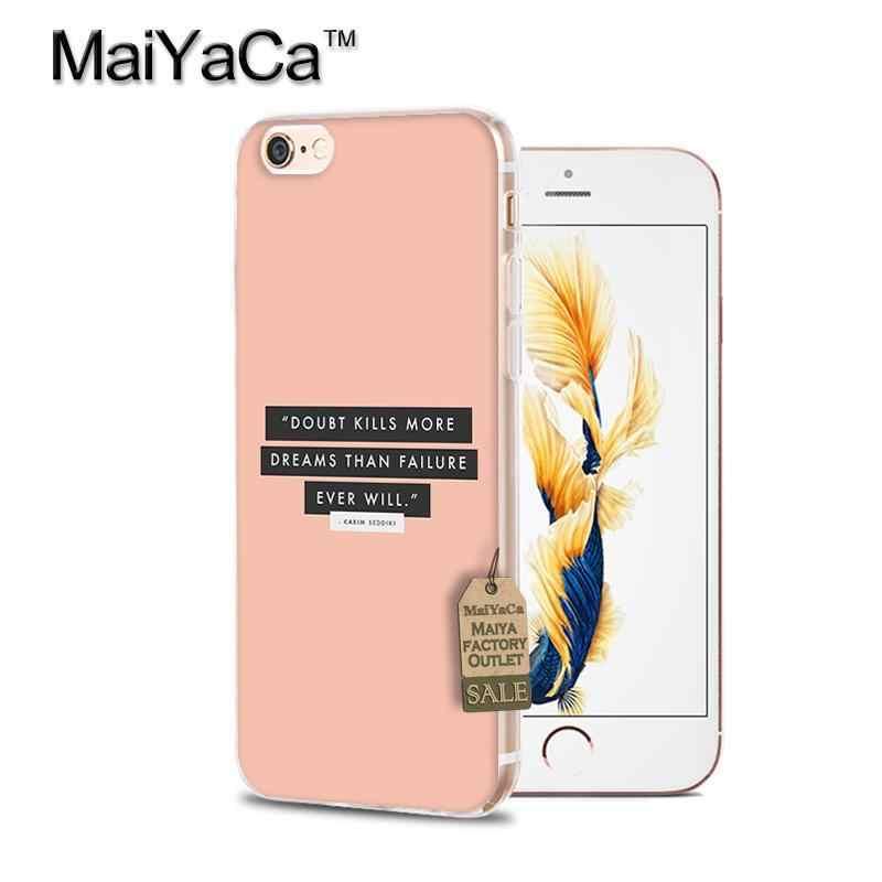 MaiYaCa Motivazionale Parole Morbido Cassa Del Telefono Trasparente Per iPhone 8 x XS MAX XR 5 5s 6s 7 plus 11pro max cassa del telefono della copertura posteriore