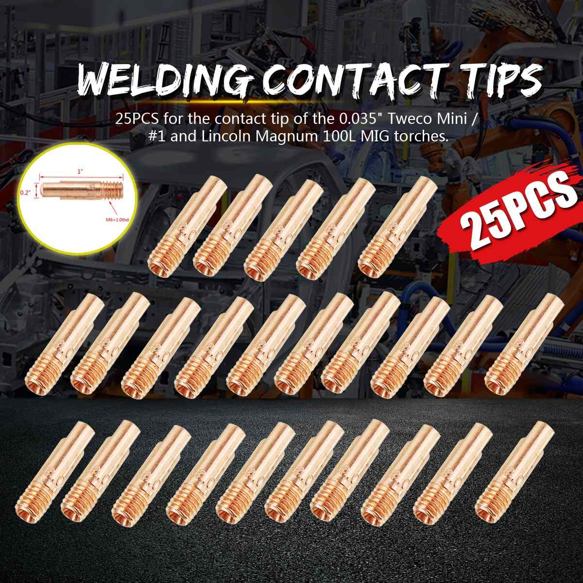 25 Contact Tips 11-35 for Tweco Mini//#1 /& Lincoln Magnum 100L MIG Welding Guns