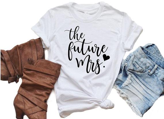 The Future Mrs T-Shirt Unisex Crewneck Short Sleeve Summer Tee Women Sized Trendy Shirt Bride Harajuku Tops Future Mom Gift Shir