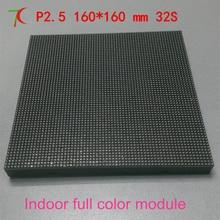 Watch big sale P2 5 indoor 32S SMD module 160mm 160mm