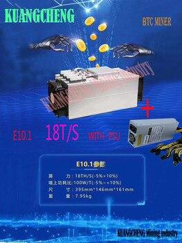 New BTC BCH Miner Ebit E10.1 18T SHA256 Asic With PSU Better Than E9i E9+ Antminer S9 S9k T9 S11 R4 Z11 Z9 WhatsMiner M3 T2T A9