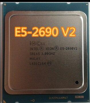 Intel e5 -2690 V2 E5-2690 V2 10 SR1A5 Processador 3.0Ghz Core 25MB Socket LGA 2011 CPU Xeon E5 2690 V2