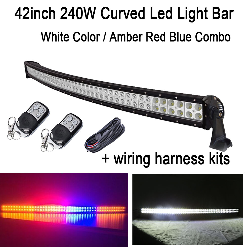 42 240W White/Amber Red Blue Amber Combo StrobeFlash Led Curved Work Light Bar Signal Lamp Decoration + Wiring  kits offroad
