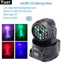 цена на 8Pcs/Lot MINI High Brightness Led Moving Head Light 18x3W RGB 3IN1 Moving Head Stage Light For Party Bar Disco DJ Stage Lighting