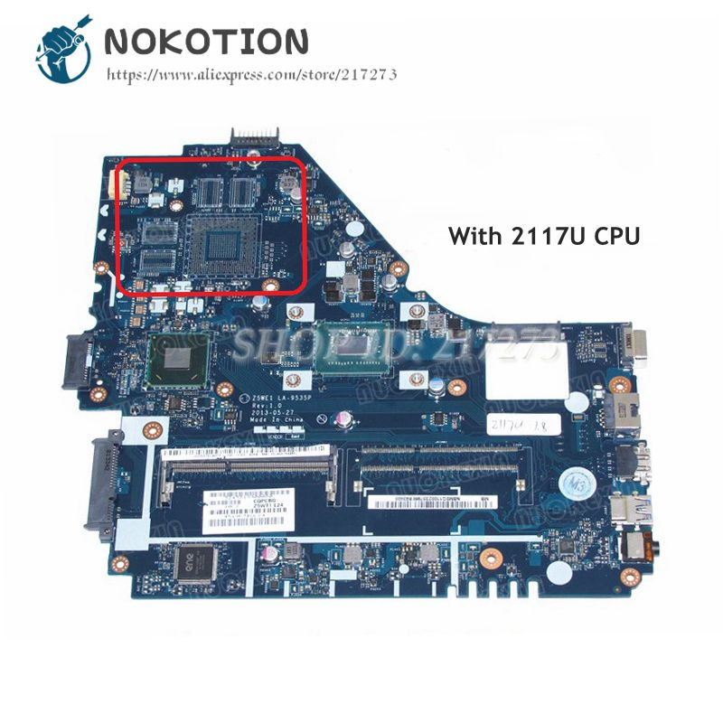 NOKOTION For Acer aspire E1-570 Laptop Motherboard Z5WE1 LA-9535P NBMEQ11001 MAIN BOARD Pentium 2117U CPU DDR3 nb meq11 001 for acer aspire e1 530 e1 570 z5we1 laptop motherboard la 9535p nbmeq11001 intel pentium 2117u sr0vq cpu onboard