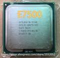 Original intel core 2 duo e7500 processador 2.93 ghz/3 m/1066 mhz desktop lga775 cpu (trabalho 100% frete grátis)