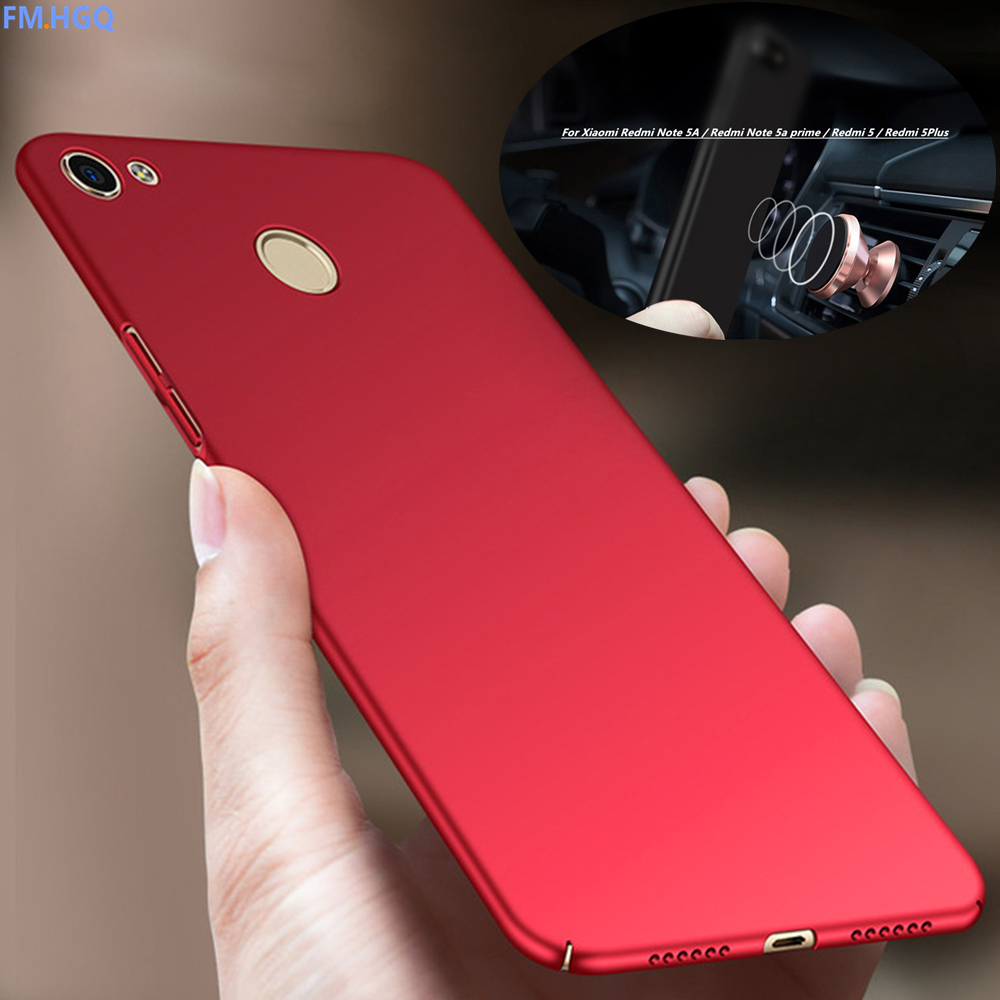 Pc Hard Matte Case For Xiaomi Redmi Note 5a Prime Full Protection Resmi Tam Phone Cover 5 Plus Magnetic Car In Fitted Cases From Cellphones