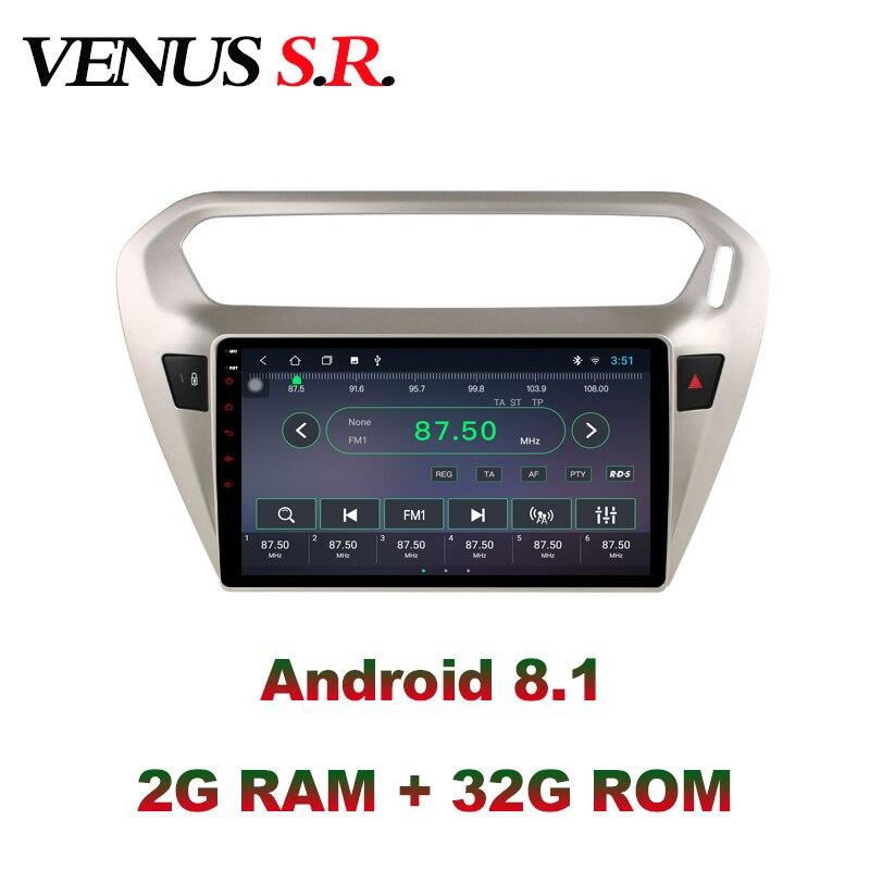 VenusSR Android 8,1 ips 2G + 32G 8 ядерный автомобильный dvd плеер gps навигация Мультимедиа для peugeot 301 Citroen Elysee радио 2013 2016