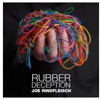 Rubber Deception by Joe Rindfleisch magic tricks bravura by paul daniels magic tricks