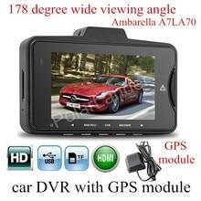 Nova GS98C A7LA70 Ambarella Car DVR câmera de Vídeo com o módulo GPS 178 graus visualizando wide angle Camera recorder night vision