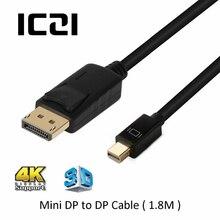ICZI 4K 60Hz Thunderbolt Mini DisplayPort לdisplayport כבל Mini DP כדי DP 1.8m כבל עבור מחשבים ניידים מקרנים Macbook