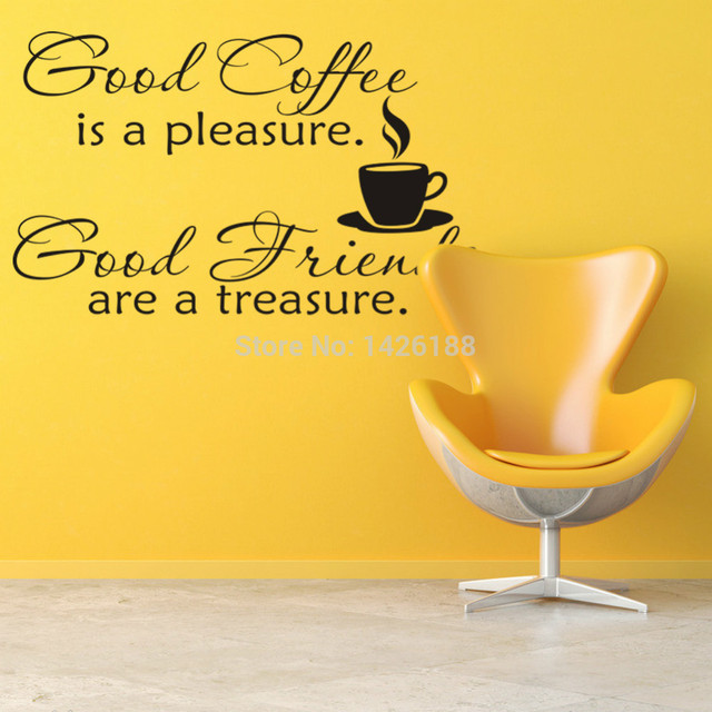 35*57 Cm Good Coffee Is A Pleasure Good Friends Are Treasure Proverb Quotes  Wall
