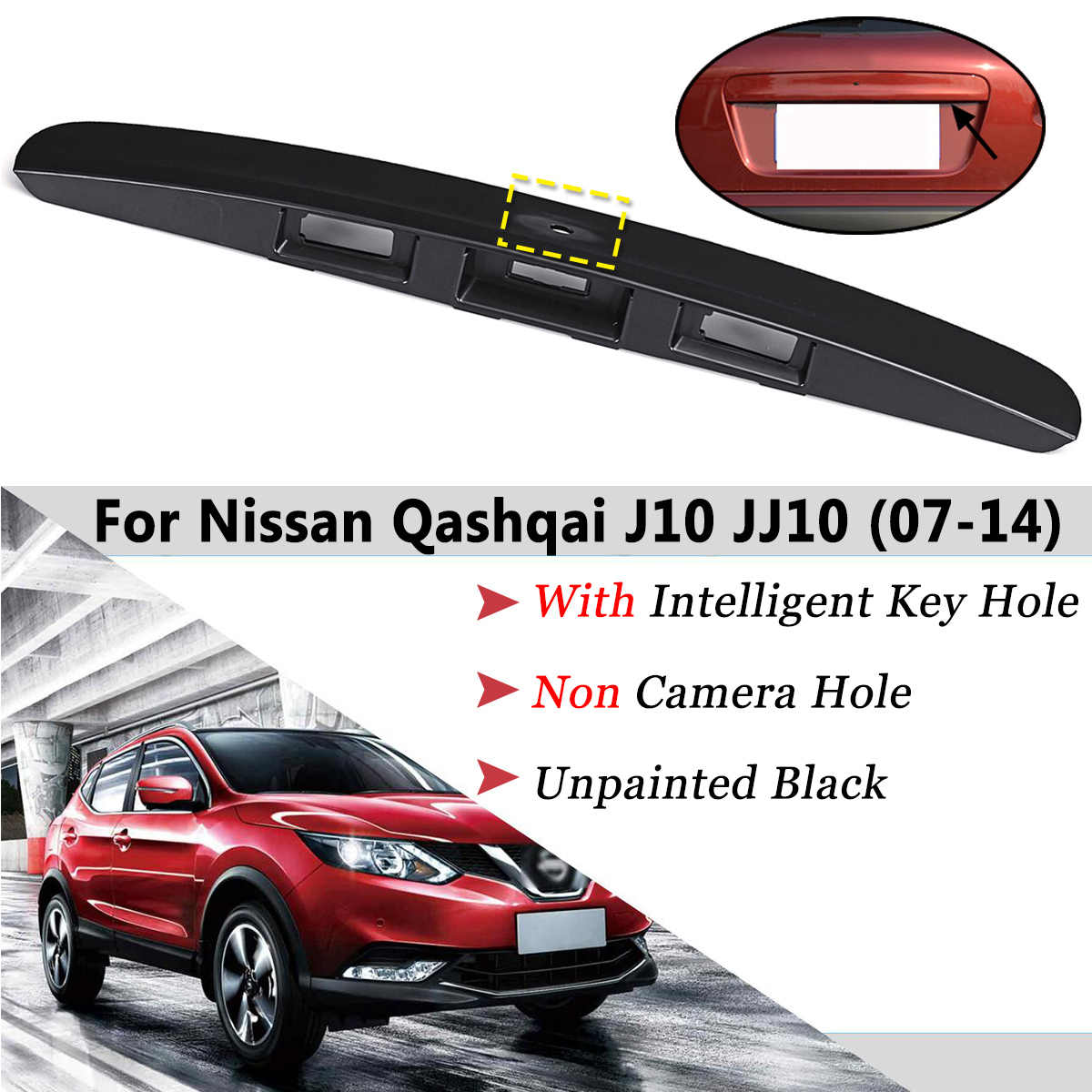 Unpainted Black Rear Tailgate Boot Lid Trunk Handle With I-key Without Camera Hole For Nissan Qashqai J10 2007-2014